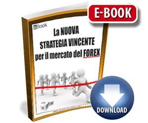 ebook La Nuova Strategia Vincente sul Forex